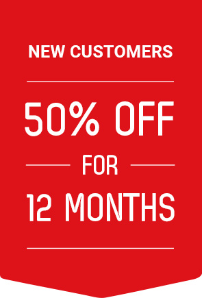New Customers - 50% off for 12 months